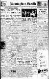 Birmingham Daily Gazette Tuesday 05 August 1947 Page 1