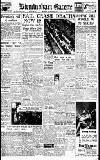 Birmingham Daily Gazette Monday 11 August 1947 Page 1