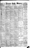Leicester Daily Mercury Friday 01 March 1889 Page 1