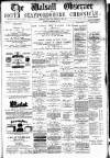 Walsall Observer, and South Staffordshire Chronicle Saturday 13 December 1879 Page 1