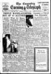 Coventry Evening Telegraph Tuesday 17 January 1950 Page 1
