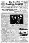 Coventry Evening Telegraph Saturday 25 February 1950 Page 1