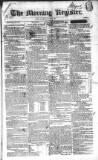 Dublin Morning Register Wednesday 11 June 1834 Page 1