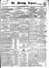 Dublin Morning Register Monday 11 January 1836 Page 1