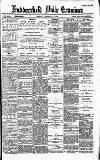 Huddersfield Daily Examiner Friday 31 January 1896 Page 1