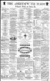 Aberystwyth Times Saturday 03 July 1869 Page 1