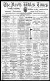 North Wales Times Saturday 03 April 1897 Page 1