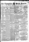 Carmarthen Weekly Reporter Saturday 06 February 1864 Page 1