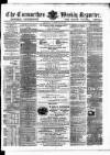 Carmarthen Weekly Reporter Saturday 23 March 1867 Page 1