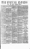 Express and Echo Wednesday 12 December 1866 Page 1