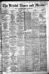 Bristol Times and Mirror Wednesday 16 December 1885 Page 1