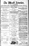 Walsall Advertiser Saturday 26 April 1879 Page 1