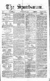 The Sportsman Tuesday 22 August 1865 Page 1