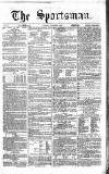 The Sportsman Tuesday 05 December 1865 Page 1