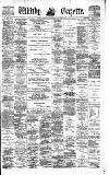 Whitby Gazette Friday 02 April 1897 Page 1