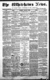 Whitehaven News Thursday 12 November 1857 Page 1