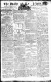 Public Ledger and Daily Advertiser Tuesday 08 January 1805 Page 1