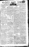 Public Ledger and Daily Advertiser Friday 28 March 1806 Page 1
