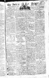 Public Ledger and Daily Advertiser Saturday 09 August 1806 Page 1