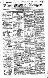 Public Ledger and Daily Advertiser Saturday 08 July 1854 Page 1