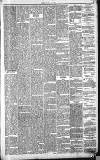 Northern Warder and General Advertiser for the Counties of Fife, Perth and Forfar Tuesday 16 March 1841 Page 3