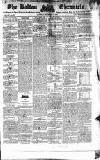 Bolton Chronicle Saturday 11 November 1837 Page 1
