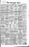 Liverpool Mail Saturday 12 January 1850 Page 1