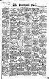Liverpool Mail Saturday 02 February 1850 Page 1
