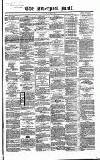 Liverpool Mail Saturday 23 March 1850 Page 1