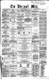Liverpool Mail Saturday 19 June 1858 Page 1