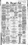 Liverpool Mail Saturday 10 July 1858 Page 1