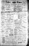 Totnes Weekly Times Saturday 17 March 1900 Page 1