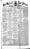 Walsall Free Press and General Advertiser Saturday 15 November 1856 Page 1