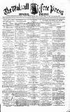 Walsall Free Press and General Advertiser Saturday 13 December 1856 Page 1