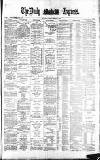 Dublin Daily Express Saturday 03 February 1883 Page 1