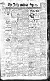 Dublin Daily Express Friday 14 February 1913 Page 1