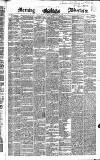 Morning Advertiser Saturday 09 February 1850 Page 1