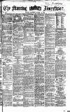 Morning Advertiser Saturday 11 March 1865 Page 1