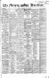Morning Advertiser Tuesday 22 June 1869 Page 1