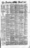 Morning Advertiser Monday 12 February 1872 Page 1