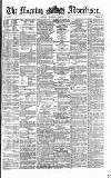 Morning Advertiser Tuesday 06 August 1872 Page 1
