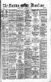Morning Advertiser Friday 27 September 1872 Page 1