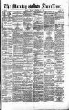 Morning Advertiser Friday 20 December 1872 Page 1