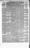 Weston-super-Mare Gazette, and General Advertiser Saturday 24 April 1886 Page 6