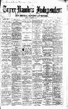 Tower Hamlets Independent and East End Local Advertiser Saturday 14 September 1867 Page 1