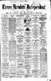 Tower Hamlets Independent and East End Local Advertiser Saturday 12 June 1869 Page 1