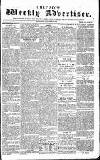 Chepstow Weekly Advertiser Saturday 17 January 1857 Page 1