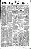 Chepstow Weekly Advertiser Saturday 20 June 1857 Page 1