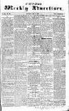 Chepstow Weekly Advertiser Saturday 18 July 1857 Page 1