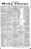 Chepstow Weekly Advertiser Saturday 24 October 1857 Page 1